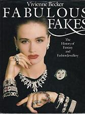 FABULOUS FAKES THE HISTORY OF FANTASY AND FASHION JEWELLERY by VIVIENNE BECKER!