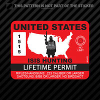 Red United States ISIS Hunting Permit Sticker Self Adhesive Vinyl terrorist