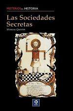 Las sociedades secretas (Misterios de la historia) (Spanish Edition)
