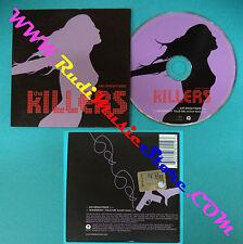CD Singolo The Killers Mr Brightside 0602498804193 EUROPE 2004V CARDSLEEVE(S27)