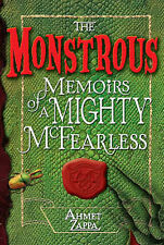 The Monstrous Memoirs of a Mighty McFearless, Ahmet Zappa, New Book