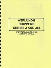 Asplundh Chipper Chipper Operating & Parts Manual-Series J&Jei
