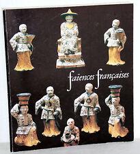 faiences francaises - Paris 1980 - Steingut Keramik Porzellan