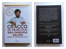 Carlo Cracco IN PRINCIPIO ERA L'ANGURIA SALATA. LIBRO RICETTE