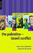 Very Good, The Palestine-Israeli Conflict: A Beginner's Guide (Oneworld Beginner
