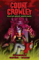 Count Crowley : Reluctant Midnight Monster Hunter, Paperback by Dastmalchian,...