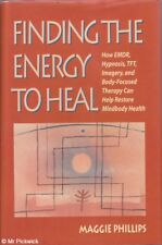 Maggie Phiips FINDING THE ENERGY TO HEAL 1st Ed. HC Book