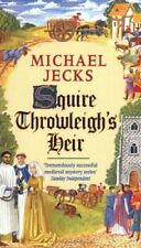 Squire Throwleigh's Heir (A Medieval West Country Mystery),Michael Jecks