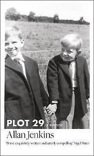 Plot 29: A Memoir, Jenkins, Allan, Acceptable Book