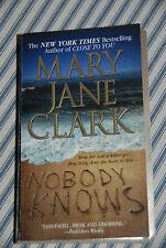 Nobody Knows by Mary Jane Clark (2003, Paperback, Reprint) -- Mystery Thriller