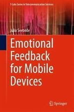 T-Labs Series in Telecommunication Services: Emotional Feedback for Mobile...