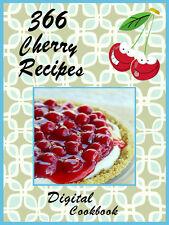 366 Delicious Recipes Using Cherries E-Book Cookbook CD ROM