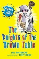 The Knights of the Brown Table (Books For Boys) by Ian Whybrow, Good Used Book (