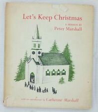 Let's Keep Christmas A Sermon by Peter Marshall Vintage Illustrated Holiday Book