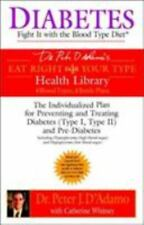 Diabetes: Fight It with the Blood Type Diet (Eat Right for Your Type Health Lib