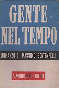 GENTE NEL TEMPO - M. Bontempelli - MONDADORI  1942