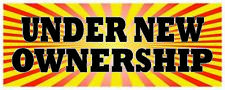Under New Ownership Banner Car Dealership Retail Front Retail Store Sign 18x48