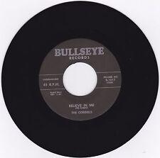 THE CORDELLS - BELIEVE IN ME - ON BULLSEYE