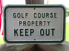 """Golf Course Property Keep Out Golf Metal Sign Green & White Writing 14"""" x 9"""""""