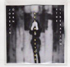 (GM950) Josefin Ohrn + The Liberation, Take Me Beyond - 2015 DJ CD