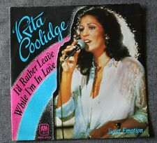 Rita Coolidge, i'd rather leave while i'm in love / sweet emotion, SP - 45 tours