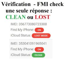 Check FMI Find My Iphone (CLEAN ou LOST) pour iCloud / iPhone / iPad / info imei