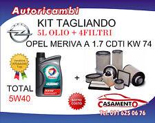 KIT FILTRI TAGLIANDO OPEL MERIVA A 1.7 CDTI 74KW  09/2003+ 5L OLIO TOTAL 5W40