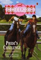 Pride's Challenge (Thoroughbred Series #9) by Campbell, Joanna