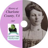 1907 CHARLOTTE County Virginia VA - History & Genealogy - Ancestry - CD DVD