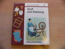 Brönner Kinderbücher Meine erste Bücherei 40 Stoff und Kleidung