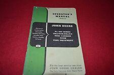 John Deere 600 Series Tool Carrier Operator's Manual Gdsd6