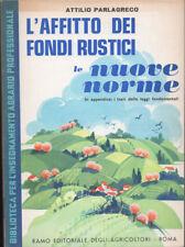 1971 – PARLAGRECO, L'AFFITTO DEI FONDI RUSTICI, LE NUOVE NORME – ESTIMO RURALE