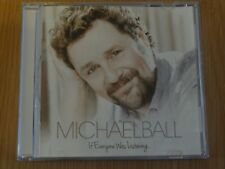 Michael Ball : If Everyone Was Listening CD (2014)