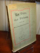 LA TÊTE, MA PRISON  Maurice Courtois-Suffit  Edition originale, tirage de tête