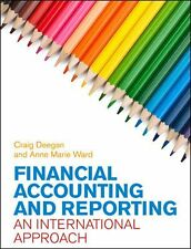 Financial Accounting and Reporting: An International Approach by Ward, Anne Mar