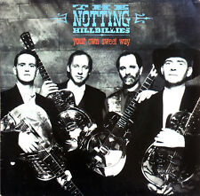 "The Notting Hillbillies ‎7"" Your Own Sweet Way - Holland (VG+/VG+)"