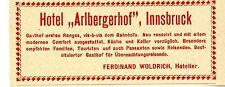 """Ferdinand Woldrich Insbruck Hotel """"Arlbergerhof"""" Historische Reklame von 1909"""
