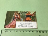 Curtis Davies Welcome Soap  Victorian American Advertising Trade Card Ref 49439