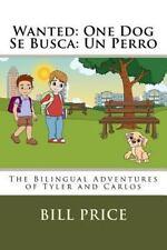 The Adventures of Tyler and Carlos / Las Aventuras de Tyler y Carlos: Wanted:...