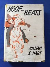 HOOF BEATS - FIRST EDITION BY WILLIAM S. HART