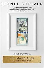 The Mandibles A Family, 2029-2047 by Lionel Shriver BRAND NEW (Paperback, 2017)