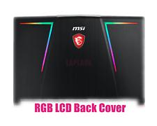 RGB Lcd back cover for MSI GE73 Raider RGB/GE73VR 8RF Raider RGB Lid cover