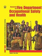 Resources for Fire Department Occupational Safety And Health-ExLibrary