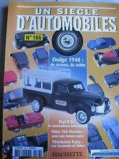 FASCICULE UN SIECLE D'AUTOMOBILES 166 DODGE 1940 LINGOLN PEEL P50 VOLVO ZONDA