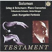 Soloman plays Grieg, Schumann: Piano Concertos; Liszt: Hungarian Fantasia