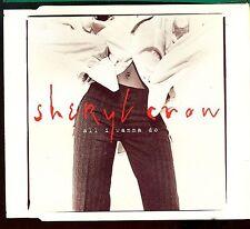 Sheryl Crow / All I Wanna Do