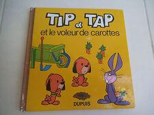 """Ancien livre enfant """"TIP&TAP et le voleur de carotte"""" 1974"""
