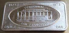 1973 CABLE CAR CENTENNIAL ART BAR SAN FRANCISCO PATRICK .999 SILVER 1 TROY OZ