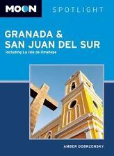Moon Spotlight Granada & San Juan del Sur: Including La Isla de-ExLibrary