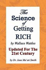 The Science of Getting Rich : Updated for the 21St Century by Dr. Jane Ma'Ati...